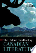 The Oxford Handbook of Canadian Literature Book