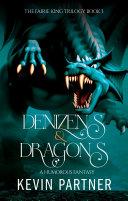 Denizens and Dragons: A Humorous Fantasy