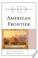 Historical Dictionary Of The American Frontier