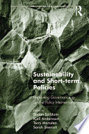 Sustainability and Short term Policies