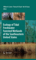 Ecology of Tidal Freshwater Forested Wetlands of the Southeastern United States Pdf/ePub eBook
