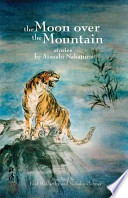 The Moon Over the Mountain, and Other Stories