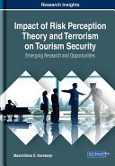 Impact of Risk Perception Theory and Terrorism on Tourism Security