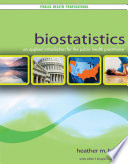 Biostatistics: An Applied Introduction for the Public Health Practitioner