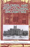 Colonial and Post colonial Encounters