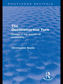 The Deconstructive Turn  Routledge Revivals