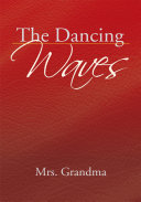 The Dancing Waves