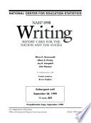 Writing Report Card For The Nation And The States  NAEP 1998