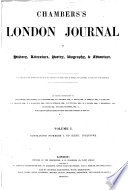 Chamber's London Journal of History, Literature, Poetry, Biography & Adventure