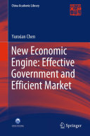 New Economic Engine  Effective Government and Efficient Market