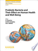 Probiotic Bacteria and Their Effect on Human Health and Well Being Book