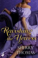 Ravishing the Heiress  Fitzhugh Book 2