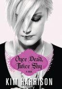Once Dead, Twice Shy Pdf/ePub eBook