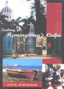 Sailing to Hemingway s Cuba