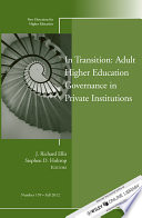 In Transition Adult Higher Education Governance In Private Institutions