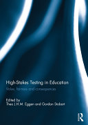 High Stakes Testing in Education