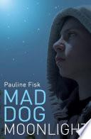 Mad Dog Moonlight