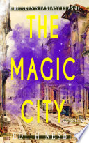 The Magic City  Illustrated