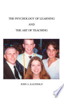 The Psychology of Learning and the Art of Teaching Book PDF