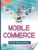 """Mobile Commerce"" by KARABI BANDYOPADHYAY"