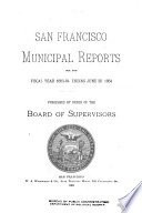 San Francisco Municipal Reports for the Fiscal Year