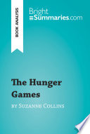 The Hunger Games by Suzanne Collins  Book Analysis