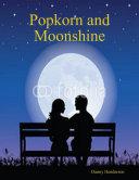 Popkorn and Moonshine Pdf/ePub eBook