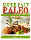 Super Fast Paleo Book