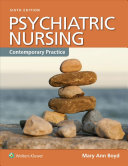 Psychiatric nursing : contemporary practice / [edited by] Mary Ann Boyd.