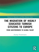 The Migration of Highly Educated Turkish Citizens to Europe Pdf/ePub eBook