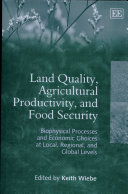 Land Quality  Agricultural Productivity  and Food Security