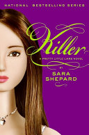 Pretty Little Liars  6  Killer