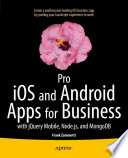 Pro iOS and Android Apps for Business