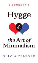 Hygge and The Art of Minimalism