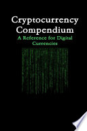 Cryptocurrency Compendium: A Reference for Digital Currencies