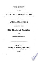 The History of the Siege and Destruction of Jerusalem