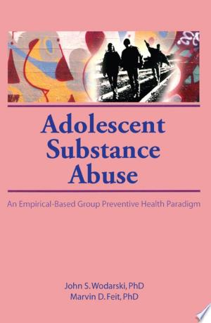 Download Adolescent Substance Abuse Free PDF Books - Free PDF