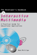 The Developer s Handbook of Interactive Multimedia
