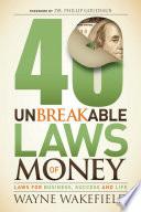 40 Unbreakable Laws of Money Book