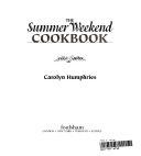 The Summer Weekend Cookbook