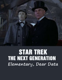 Star Trek   The Next Generation Elementary  Dear Data