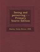 Seeing And Perceiving