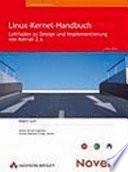 Linux-Kernel-Handbuch  : Leitfaden zu Design und Implementierung von Kernel 2.6