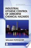 Industrial Hygiene Control of Airborne Chemical Hazards  Second Edition Book