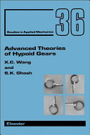 Advanced Theories of Hypoid Gears