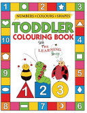 My Numbers  Colours and Shapes Toddler Colouring Book with The Learning Bugs