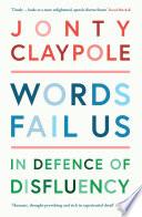 Words Fail Us