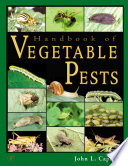 """Handbook of Vegetable Pests"" by John L. Capinera"