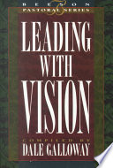 Leading with Vision