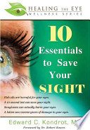 10 Essentials to Save Your Sight